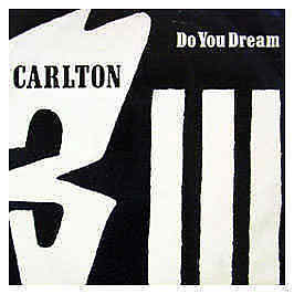 Carlton - Do You Dream - Ffrr - 1992 #16354