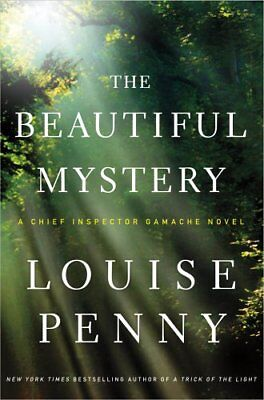 The Beautiful Mystery: A Chief Inspector Gamache N