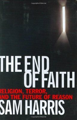 The End of Faith: Religion, Terror, and the Future