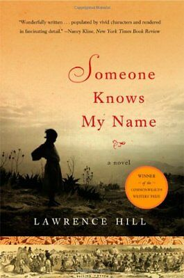 Someone Knows My Name: A Novel