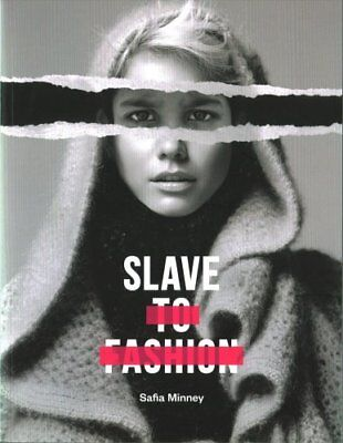 Slave to Fashion by Safia Minney (Paperback, 2017)