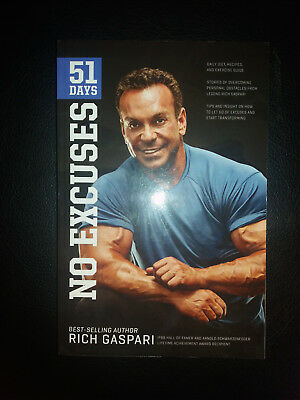 Rich Gaspari: 51 days no excuses