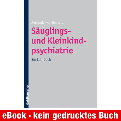 eBook-Download (EPUB) ★ A. v. Gontard: Säuglings- und Kleinkindpsychiatrie