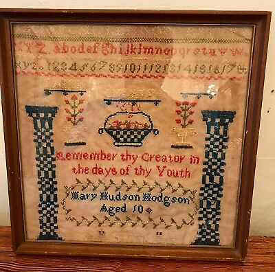 Antique Sampler by Mary Hudson Hodgson Age 10 - Excellent Condition