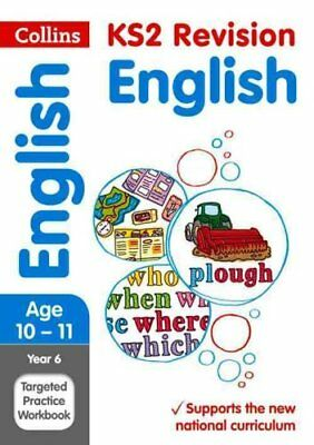 Year 6 English SATs Targeted Practice Workbook 2018 Tests 9780008125189
