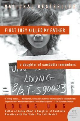 First They Killed My Father: A Daughter of Cambodi