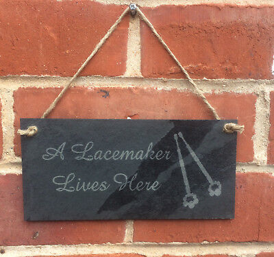 'A Lacemaker Lives Here' Slate Plaque made exclusively for Harlequin Lace
