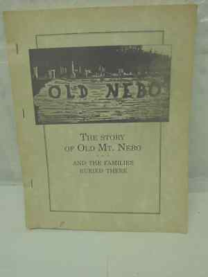 Book: Story Of Old Mt. Nebo And The Families Buried There; Bond Co. Illinois
