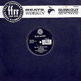Beats Workin - Burn Out (Don't Fade Away) - Ffrr - 1989 #146