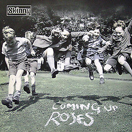 Skinny - Coming Up Roses - BMG - 2002 #73994