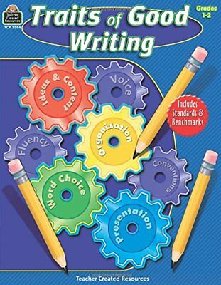 Traits of Good Writing, Grades 1-2 (Teacher Created Resources)