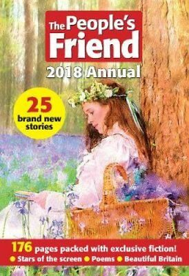 The People's Friend 2018 Annual by Parragon Books Ltd (Hardback, 2017)