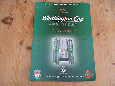 LIVERPOOL v MANCHESTER UNITED . WORTHINGTON CUP FINAL . CARDIFF 2003 . PROGRAMME