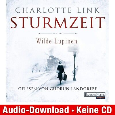 Hörbuch-Download (MP3) ★ Charlotte Link: Wilde Lupinen