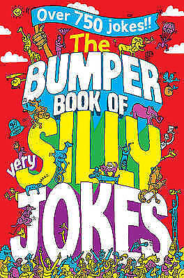 The Bumper Book of Very Silly Jokes by Macmillan Children's Books, Steph Woolley