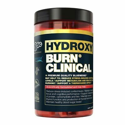 BSC Hydroxy Burn Clinical 60 Tablets 30 Serves Reduce Cortisol Fat Burner