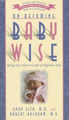 On Becoming Baby Wise: Giving Your Infant the Gift
