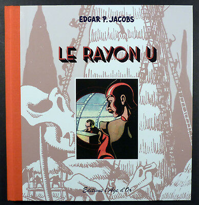 Le rayon U  Jacobs Ed. L' Age d' Or 2011 Comme neuf