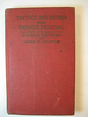 Tactics and Duties for Trench Fighting Georges Bertrand/Oscar Solbert (1918)-WWI