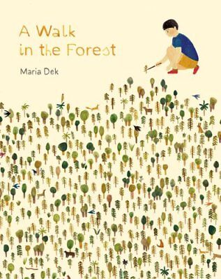 A Walk in the Forest by Maria Dek (Hardback, 2017)