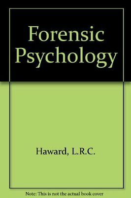 Forensic Psychology by Haward, L. R. C. Hardback Book The Cheap Fast Free Post