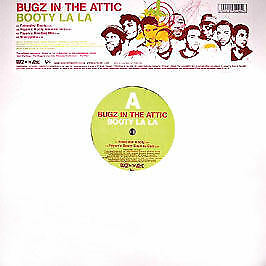 Bugz In The Attic - Booty La La - V2 - 2004 #146681