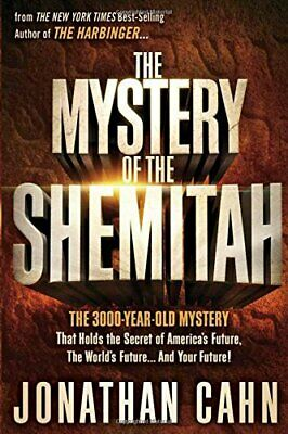 The Mystery of the Shemitah: The 3,000-Year-Old My