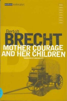 mother courage and her children Brecht's classic play is here presented with ample scholarly material to aid in the study of this great work a chronicle play of the thirty years war of the.