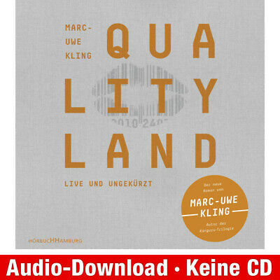 Hörbuch-Download (MP3) ★ Marc-Uwe Kling: QualityLand (helle Edition)