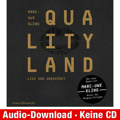 Hörbuch-Download (MP3) ★ Marc-Uwe Kling: QualityLand (dunkle Edition)