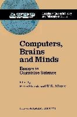 Computers, Brains and Minds