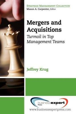Jeffrey Krug, Krug: Mergers and Acquisitions