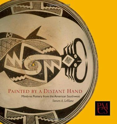 Painted by a Distant Hand: Mimbres Pottery of the American Southwest (Peabody M