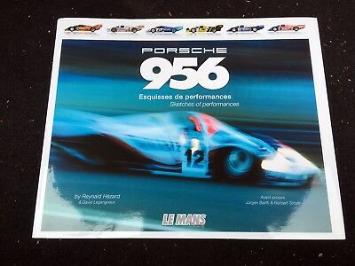 Jacky Ickx & Derek Bell SIGNED Porsche 956 Esquisses de Performances, Hézard VGC