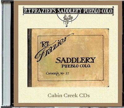 R. T. Frazier Saddlery  Catalog No. 37 -CD - Saddles, Spurs ect