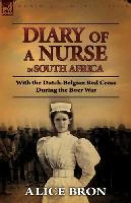 Bron, Alice: Boer War Nurse
