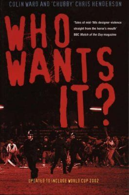 Who Wants It? By Colin Ward, Chris Henderson