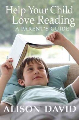Help Your Child Love Reading by Alison David 9781405271547 (Paperback, 2014)