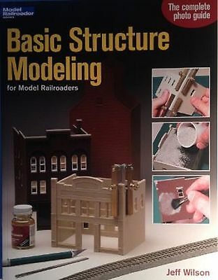 """Kalmbach Book """"Basic Structure Modeling for Model Railroaders # 12258"""