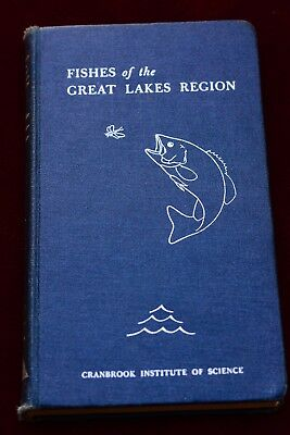 Fishes Of The Great Lakes Region ~ By Hubbs And Lagler  Cranbrook Institute 1947