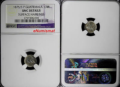 Guatemala Silver 1875/3 P 1/4 Real OVERDATE NGC UNC DETAILS KEY DATE  KM# 146