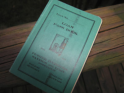 Pioneer Investors Savings and Loan Assoc Since 1885 Loan Pass Book San Jose CA