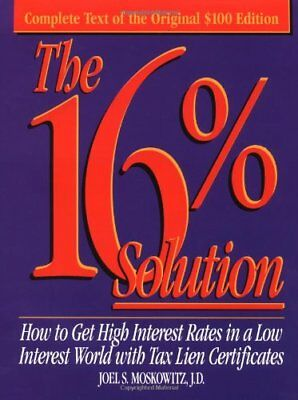 The 16% Solution: How To Get High Interest Rates i