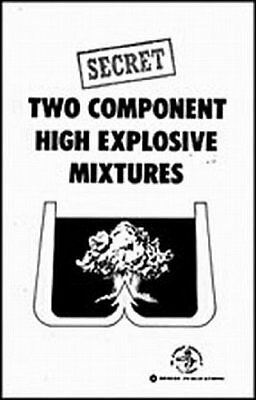 Two Component High Explosive Mixtures