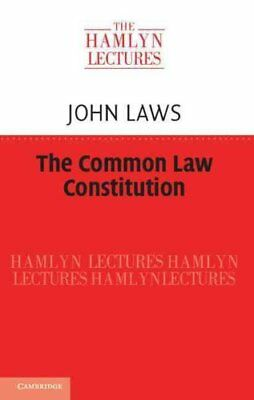 The Common Law Constitution by John Laws 9781107434653 (Paperback, 2014)