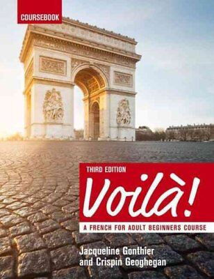 Voila (3rd edition) A French Course for Adult Beginners Coursebook 9781473601185
