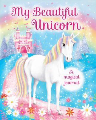 My Beautiful Unicorn: A Magical Journal by Scholastic 9781407168234