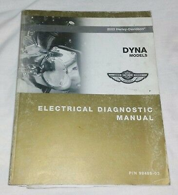 2003 Genuine Harley Davidson DYNA Models Electrical Diagnostics Manual 99496-03