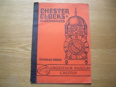 Chester Clocks & Clockmakers, Grosvenor Museum Chester Inc. List Of Clockmakers
