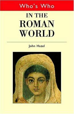 Whos Who in the Roman World (Whos Who (Routledge
